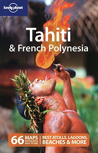 Tahiti & French Polynesia (Country Travel Guide)