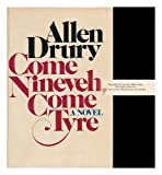Come Nineveh, Come Tyre, Allen Drury, 0385043929