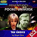 K9: The Choice Performance by Nigel Fairs Narrated by John Leeson, Lalla Ward