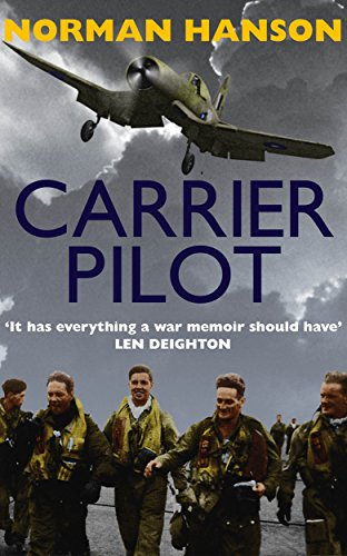 Carrier Pilot: One of the greatest pilot's memoirs of WWII - a true aviation classic. (Ww2 Fighter Pilots)