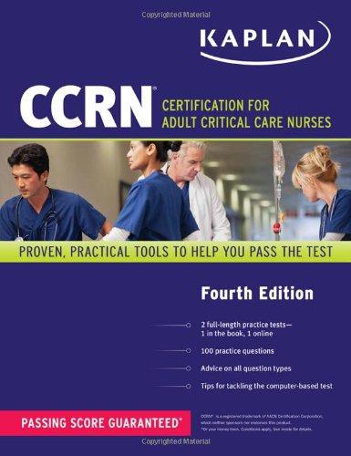 CCRN: Certification for Adult Critical Care Nurses (Kaplan Nursing) by Brand: Kaplan Publishing