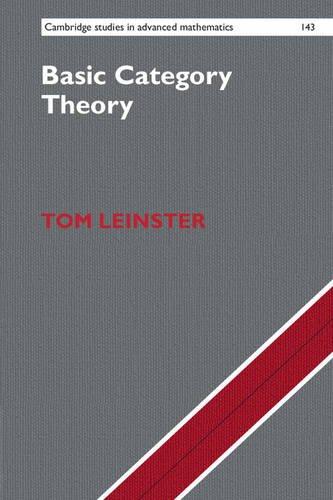 Basic Category Theory (Cambridge Studies in Advanced Mathematics)