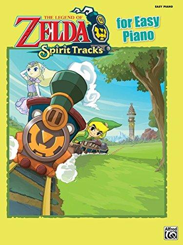 The Legend of Zelda Spirit Tracks for Easy Piano: Easy Piano Solos pdf epub