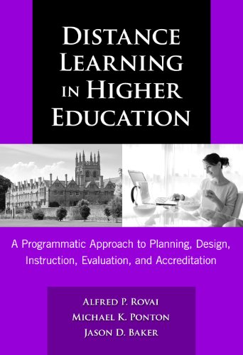 Distance Learning in Higher Education: A Programmatic Approach to Planning, Design, Instruction, Evaluation, and Accreditation (0)