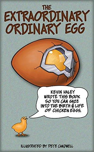 The Extraordinary Ordinary Egg