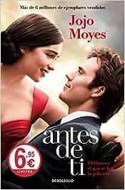 Yo antes de ti (CAMPAÑAS): Amazon.es: Jojo Moyes: Libros