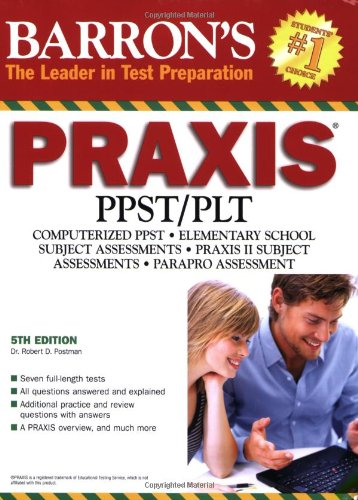 Barron's PRAXIS (Barron's: the Leader in Test Preparation)