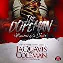The Dopeman: Memoirs of a Snitch Audiobook by JaQuavis Coleman,  Buck 50 Productions - producer Narrated by  iiKane