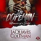 The Dopeman: Memoirs of a Snitch Hörbuch von JaQuavis Coleman,  Buck 50 Productions - producer Gesprochen von:  iiKane