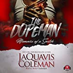 The Dopeman: Memoirs of a Snitch | JaQuavis Coleman,Buck 50 Productions - producer
