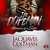 The Dopeman: Memoirs of a Snitch | JaQuavis Coleman, Buck 50 Productions - producer