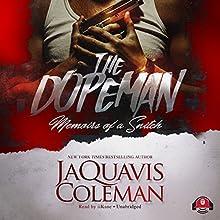 The Dopeman: Memoirs of a Snitch | Livre audio Auteur(s) : JaQuavis Coleman,  Buck 50 Productions - producer Narrateur(s) :  iiKane