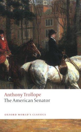 The American Senator (Oxford World's Classics)