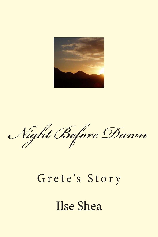 Night before Dawn: Grete's Story ebook