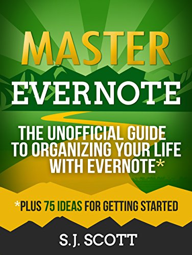 Master Evernote: The Unofficial Guide to Organizing Your Life with Evernote (Plus 75 Ideas for Getting Started) cover