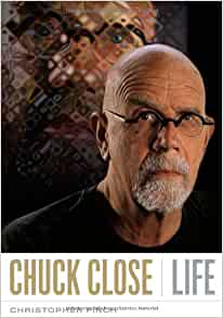chuck closes life and book review One of the most influential artists of our time, chuck close has remained a vital  presence on the contemporary scene by focusing exclusively on portraiture and.
