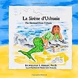 La Sirène D'Ushuaia, Melissa Kerley, 1467930520