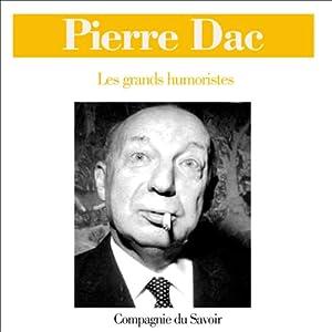 Pierre Dac (Les grands humoristes) Audiobook