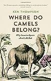 Where Do Camels Belong?, Ken Thompson, 1771640960