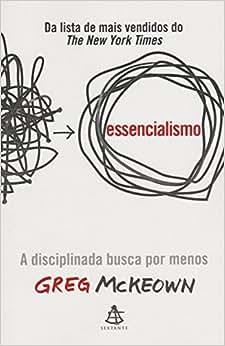 Essencialismo - 9788543102146 - Livros na Amazon Brasil
