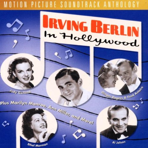 Irving Berlin In Hollywood (Film Score Anthology) by Rhino