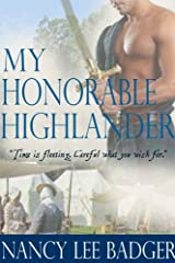 My Honorable Highlander (Highland Games Through Time Book 1) Kindle Edition