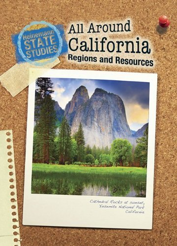 All Around California: Regions and Resources (State Studies: California) by Ansary, Mir Tamim (July 1, 2009) Paperback