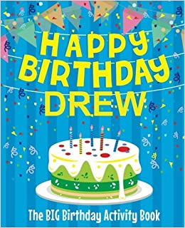 Happy Birthday Drew
