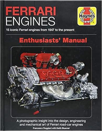 Ferrari Engines Enthusiasts' Manual: 15 Iconic Ferrari Engines From 1947 To The Present por Francesco Reggiani epub