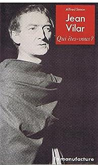 Jean Vilar par Alfred Simon