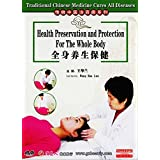 Traditional Chinese Medicine Cures All Diseases-Health Preservation and Protection For The Whole Body by Wang Hualan DVD
