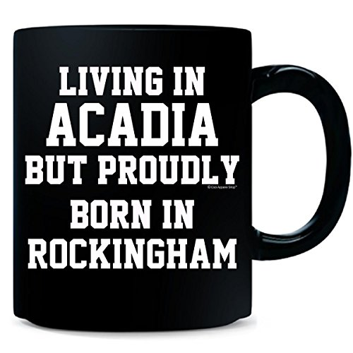 Living In Acadia But Proudly Born In Rockingham - - In Shops Rockingham