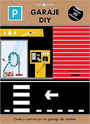 GARAJE DIY CREA Y CONSTRUYE TU GARAJE DE CARTON (Spanish) Paperback