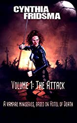 Volume 1: The Attack (Hotel of Death)