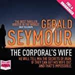The Corporal's Wife | Gerald Seymour