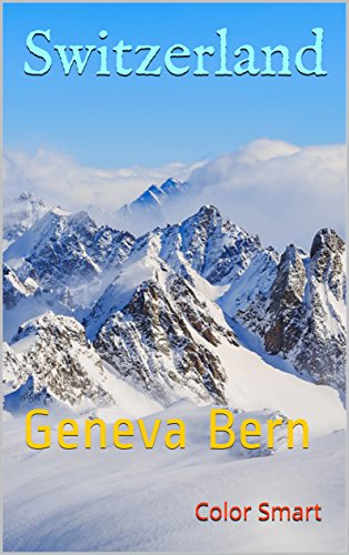 Switzerland: Geneva Bern (Photo Book Book 66)