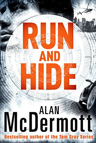 Run and Hide (An Eva Driscoll Thriller Book 1) by [McDermott, Alan]