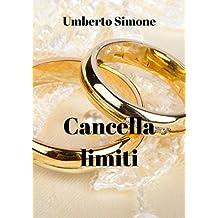 Cancella limiti (Italian Edition)