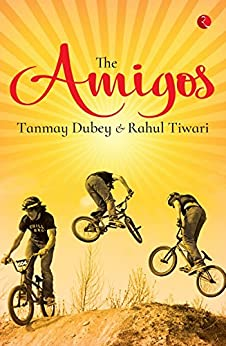 Image result for the amigos tanmay dubey