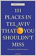 3aeab4e530ed9 111 Places in Tel Aviv That You Shouldn t Miss (111 Places in .... That You  Must Not Miss)