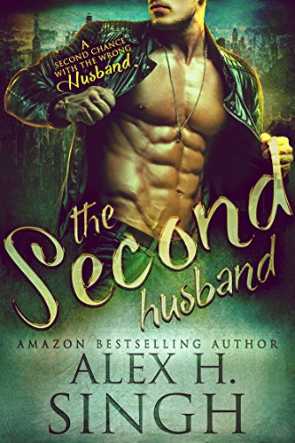 The Second Husband: A Second Husband With The Wrong Husband