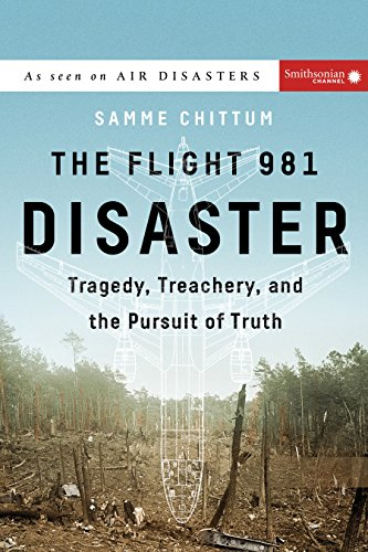 The Flight 981 Disaster: Tragedy, Treachery, and the Pursuit of Truth (Air Disasters) (Pursuit Airplane)