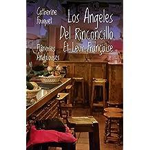 LOS ANGELES DEL RINCONCILLO ET LEUR FRANCAISE