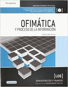Ofimáticayprocesodelainformación: Miguel Moro Vallina: 9788497323437: Amazon.com: Books
