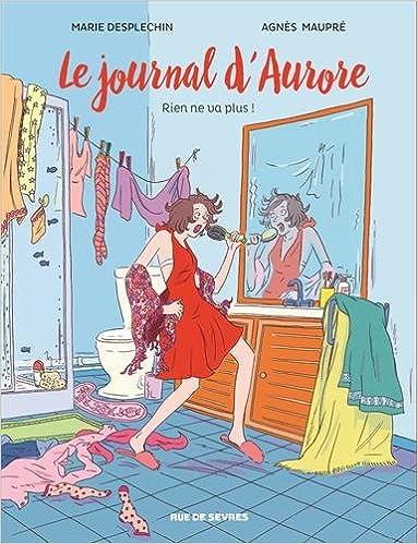 Amazon Fr Journal D Aurore T2 Bd Rien Ne Va Plus