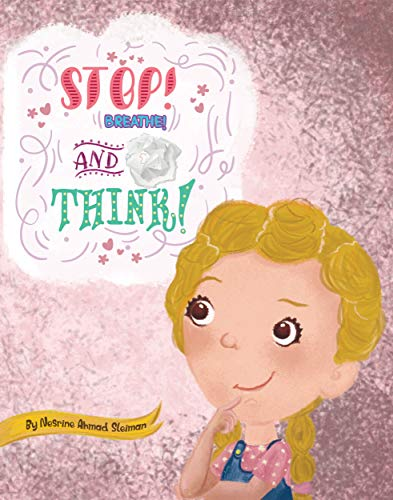 Stop! Breathe! and Think!: Children Tantrums by [Sleiman, Nesrine]