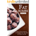Fat Bombs: 100 Sweet & Savory Recipes for the Ketogenic Diet, Paleo Diet and Gluten Free Diet