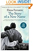 #10: The Story of a New Name: Neapolitan Novels, Book Two