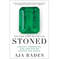 Stoned: Jewelry, Obsession, and How Desire Shapes the