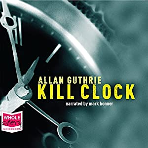 Kill Clock Audiobook